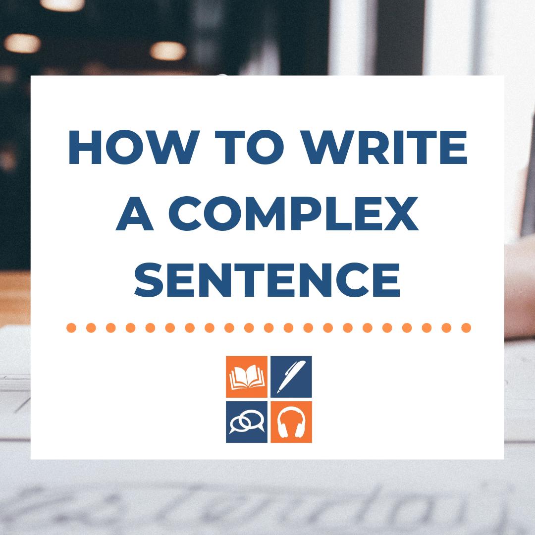 Complex-sentences-IELTS