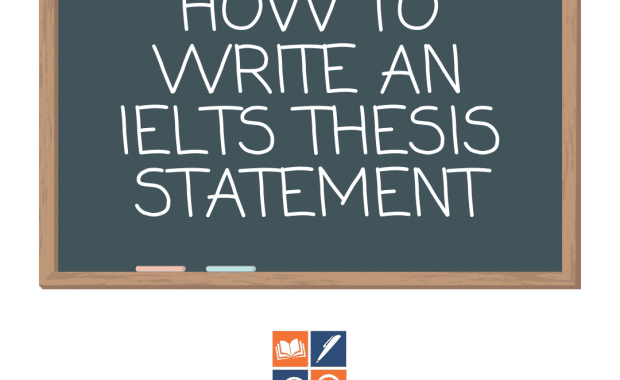 how to write an ielts thesis statement