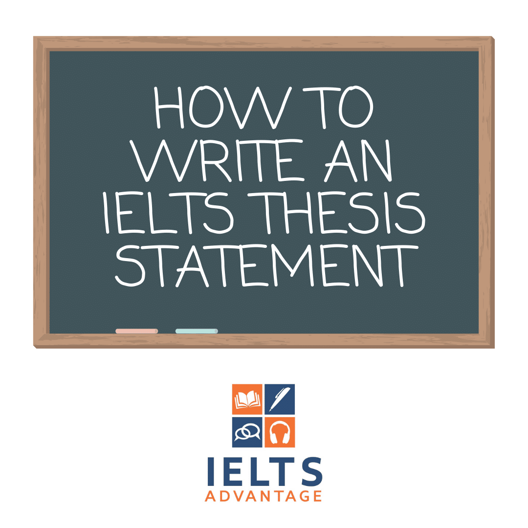 how-to-write-an-ielts-thesis-statement
