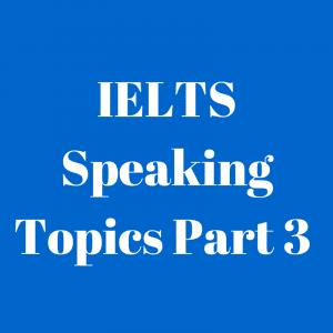 IELTS Speaking Topics (5)
