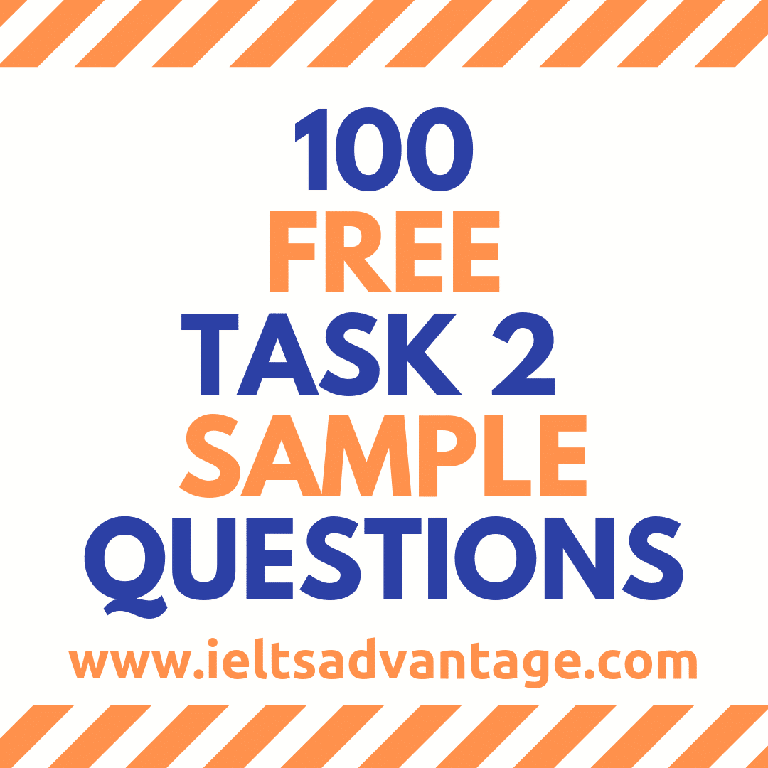 IELTS-Writing-Sample - IELTS Writing Samples: 100 Practice Questions