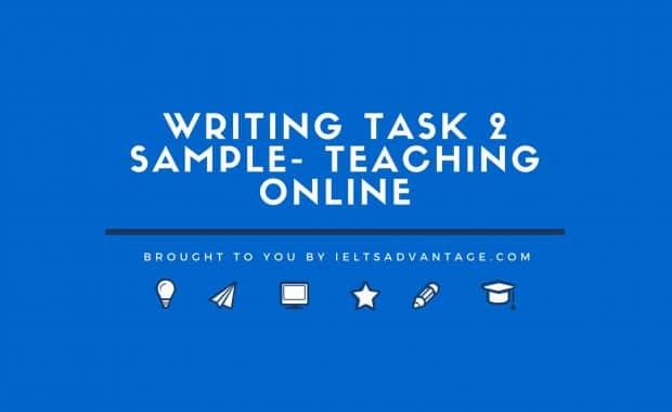 Writing Task 2 Sample- Teaching Online