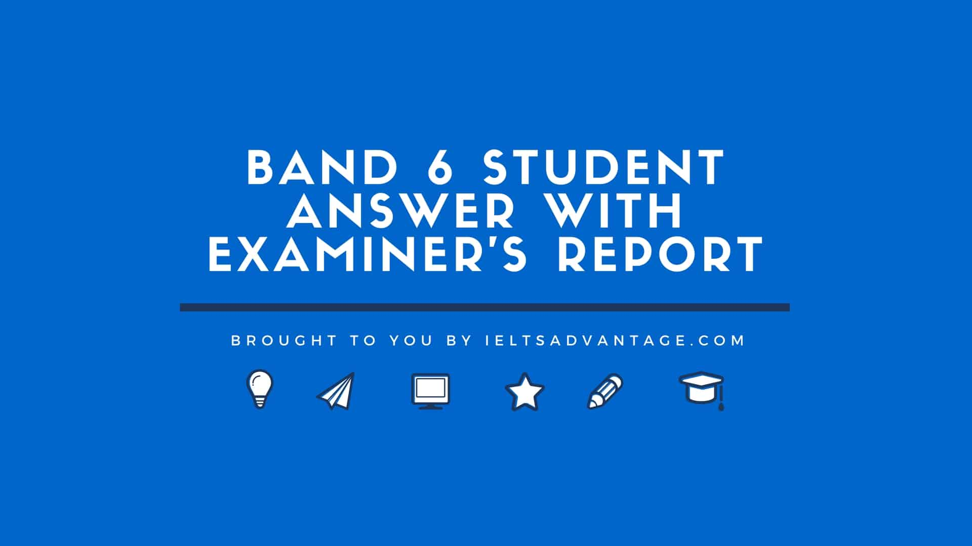 241 Band 6 Student Answer with Examiner's Report