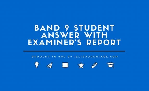 Band 9 Student Answer with Examiner's Report