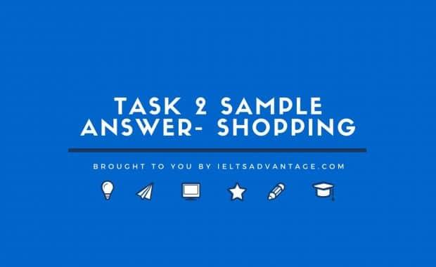 Task 2 Sample Answer - Shopping