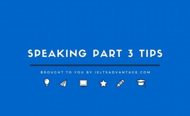 Speaking Part 3 Tips