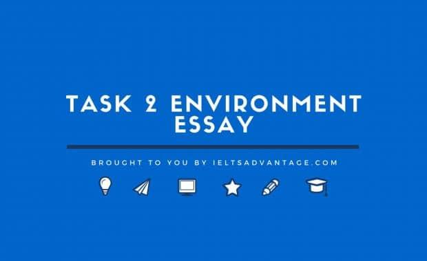 Task 2 Environment Essay