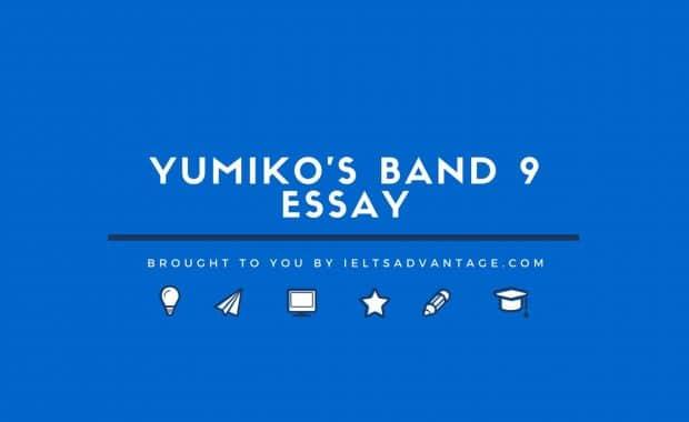 Yumiko's Band 9 Essay