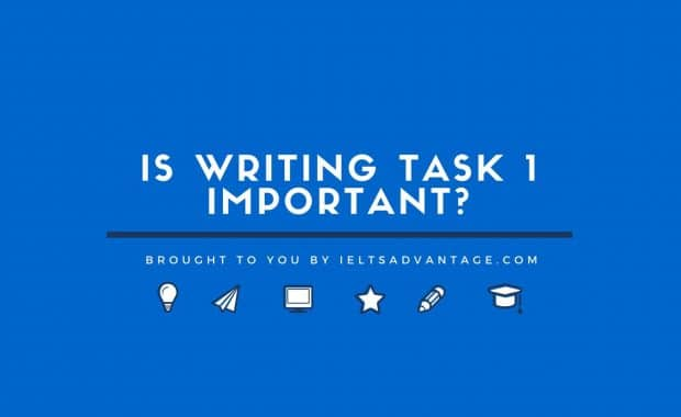 Is Writing Task 1 Important?