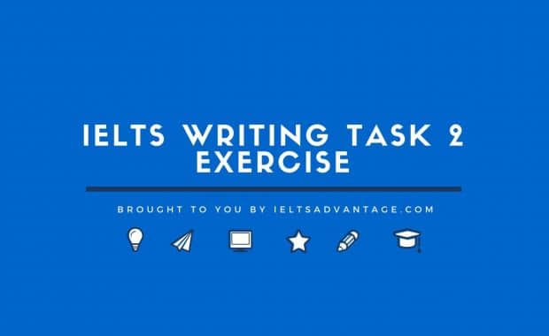 IELTS Writing Task 2 Exercise