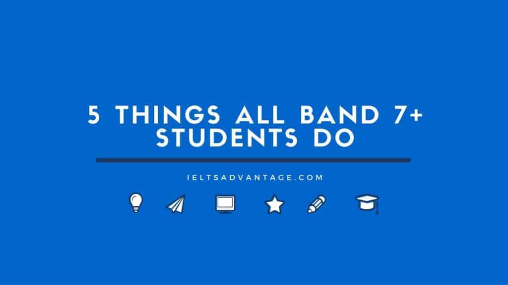 IELTS-Advantage-1024x576 5 Things Band 7+ IELTS Students Do
