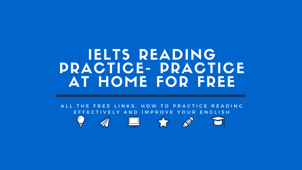 IELTS-Reading-Practice-1024x576 IELTS Reading Practice: Practice at Home for Free