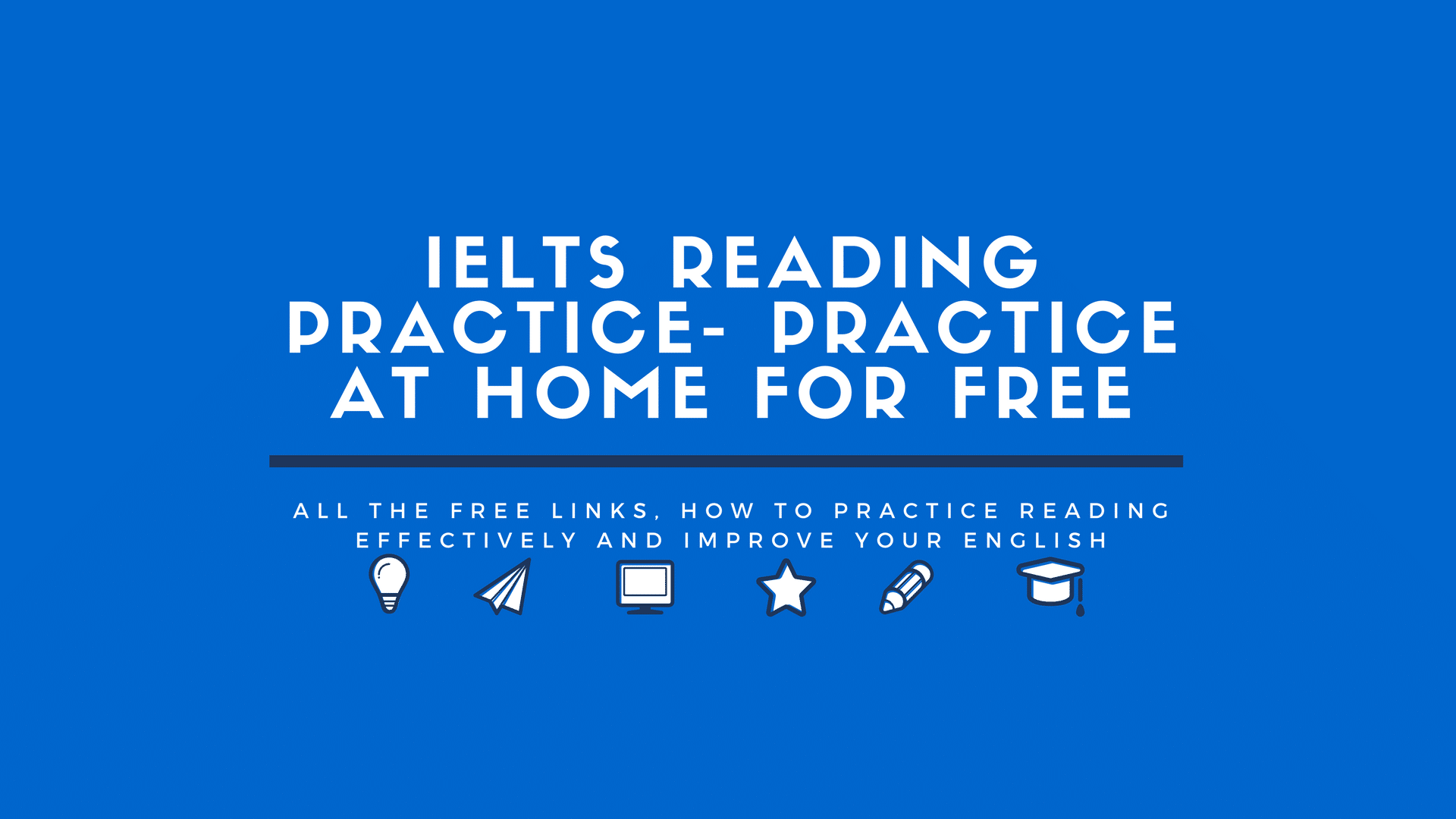 IELTS Reading Practice: Practice at Home for Free – IELTS Advantage