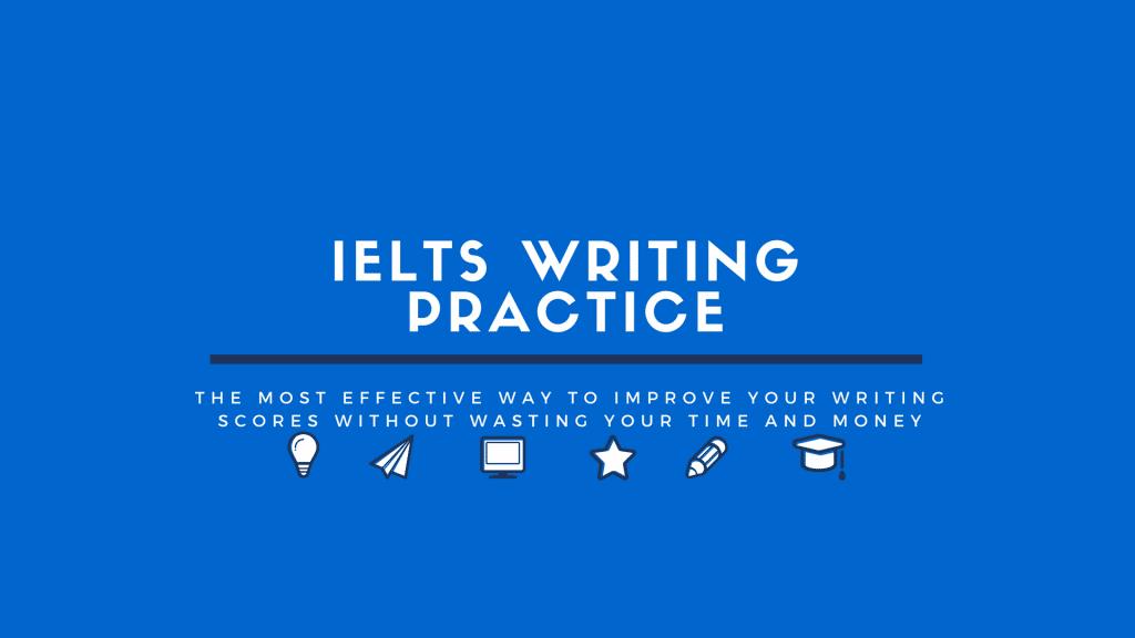 IELTS Writing Practice