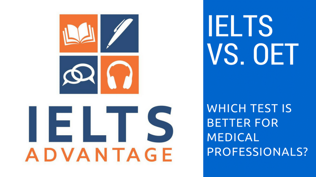 IELTS-vs-OET-1024x576 - IELTS vs. OET: Which is better for medical professionals?