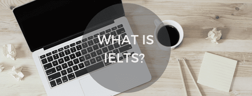 Image: What-is-IELTS